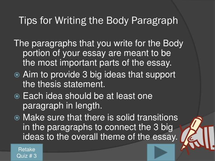 Tips for Writing the Body Paragraph