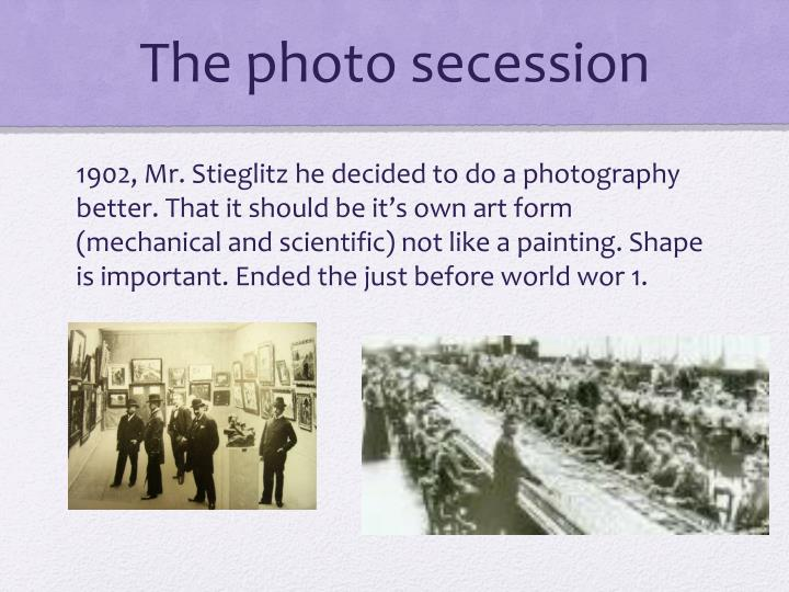 The photo secession