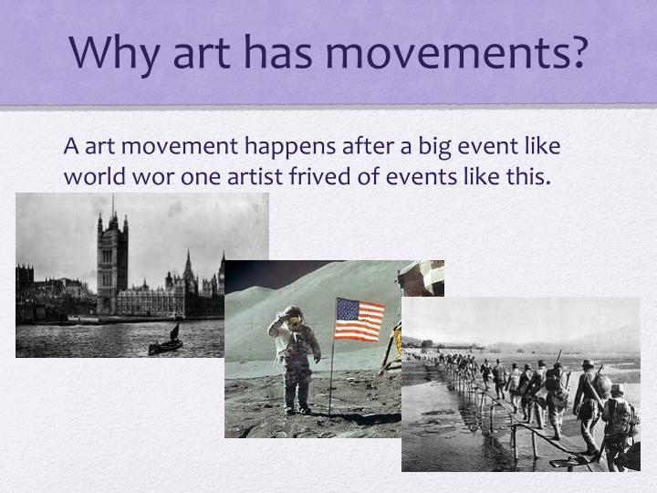 Why art has movements?