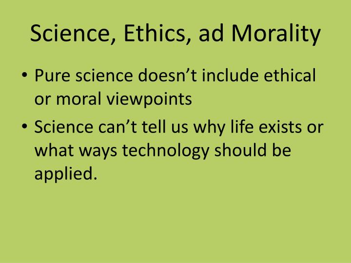 Science, Ethics, ad Morality