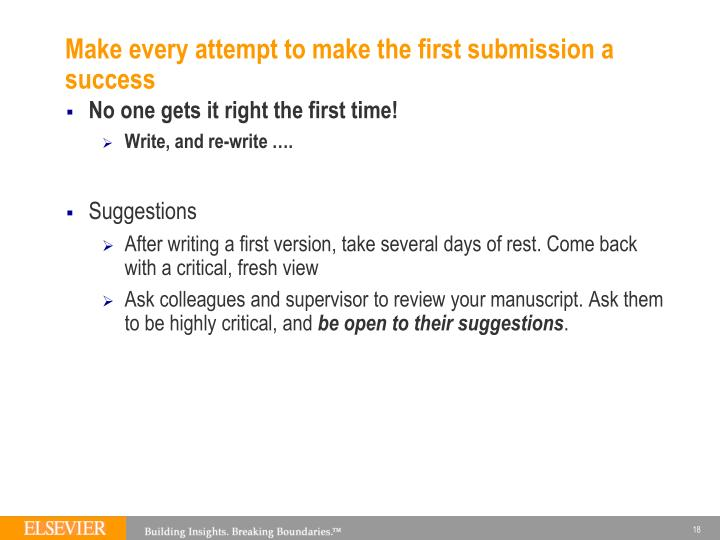 Make every attempt to make the first submission a success