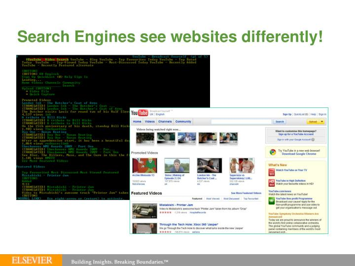 Search Engines see websites differently!