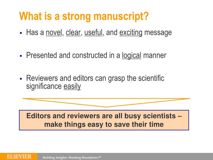 What is a strong manuscript?