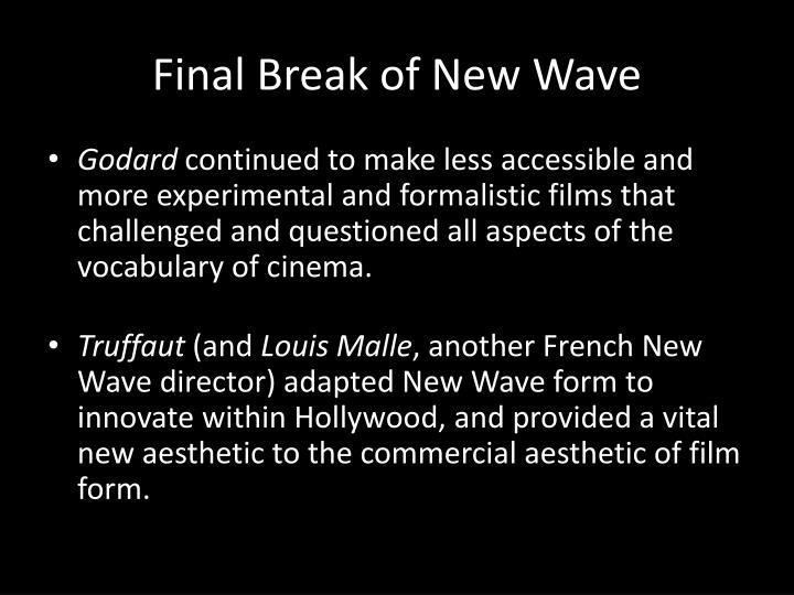 Final Break of New Wave