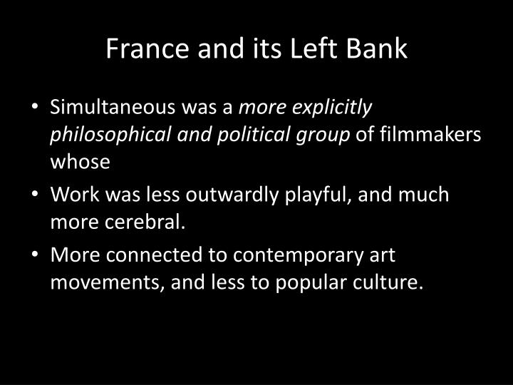 France and its Left Bank