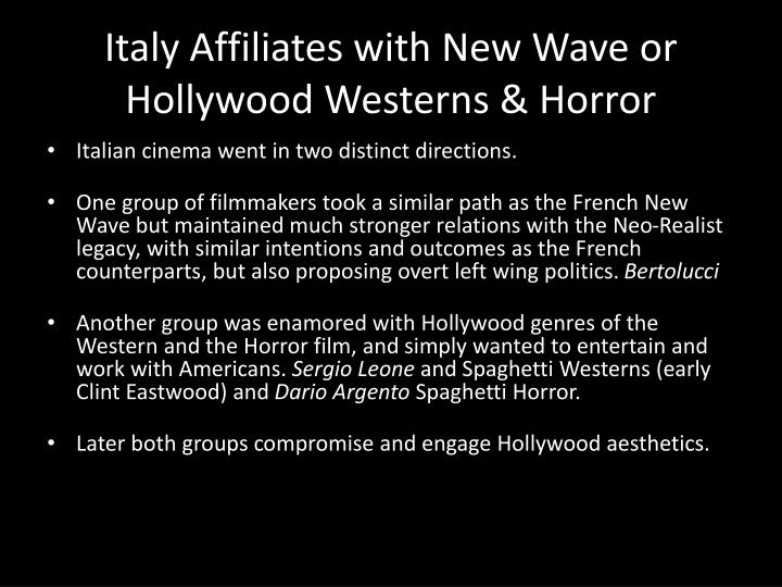 Italy Affiliates with New Wave or Hollywood Westerns & Horror