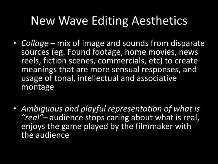 New Wave Editing Aesthetics