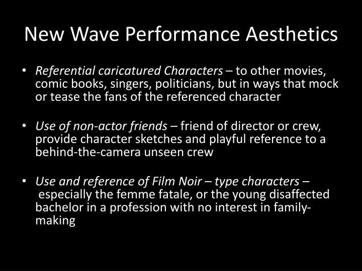 New Wave Performance Aesthetics