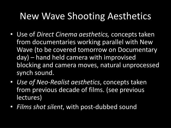 New Wave Shooting Aesthetics