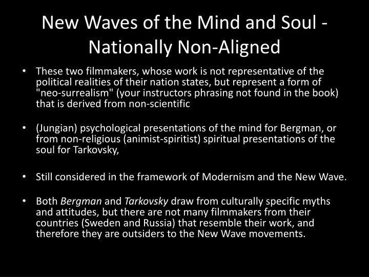 New Waves of the Mind and Soul - Nationally Non-Aligned