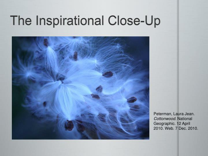 The Inspirational Close-Up
