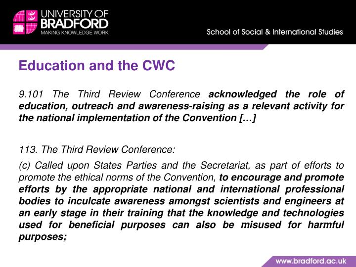 Education and the CWC
