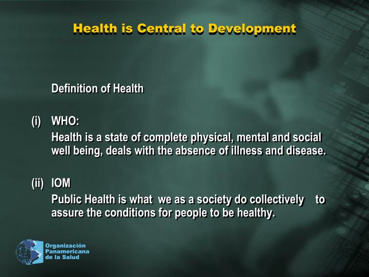 Health is Central to Development