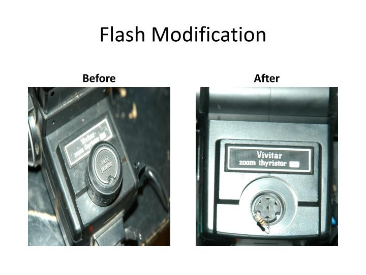 Flash Modification