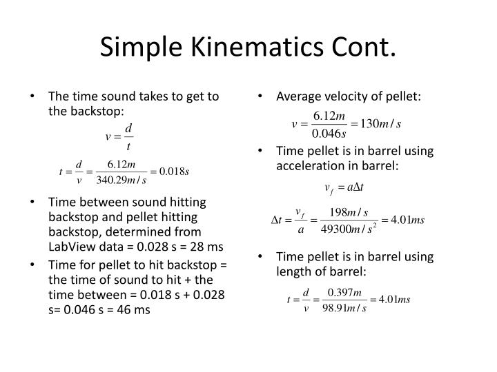 Simple Kinematics Cont.