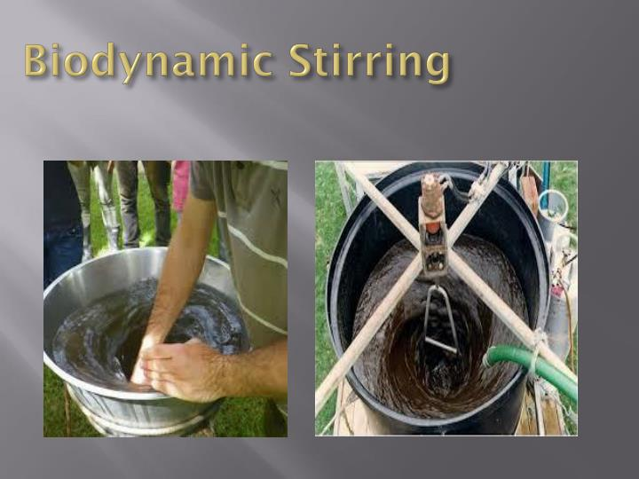 Biodynamic Stirring