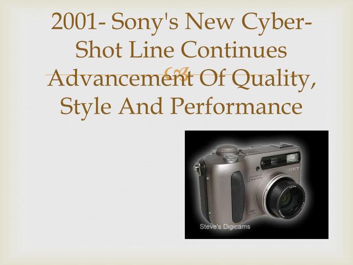 2001- Sony's