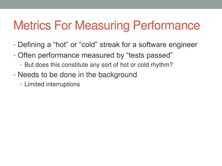 Metrics For Measuring Performance