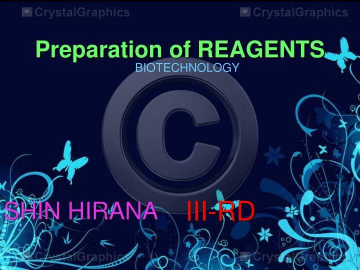 Preparation of REAGENTS
