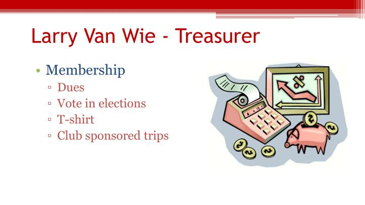 Larry Van Wie - Treasurer
