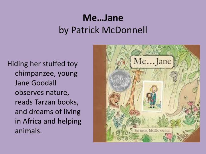 Me…Jane