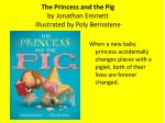 the princess and the pig by jonathan emmett illustrated by poly bernatene