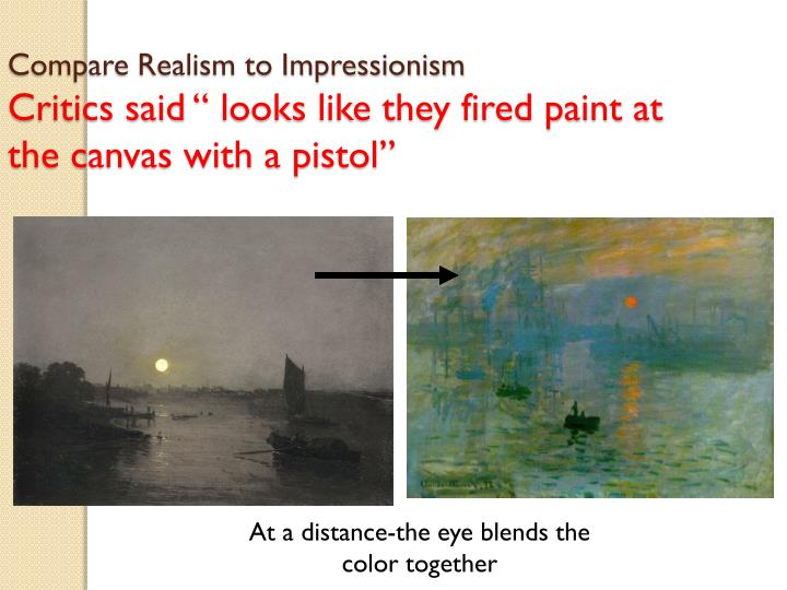 Compare Realism to Impressionism