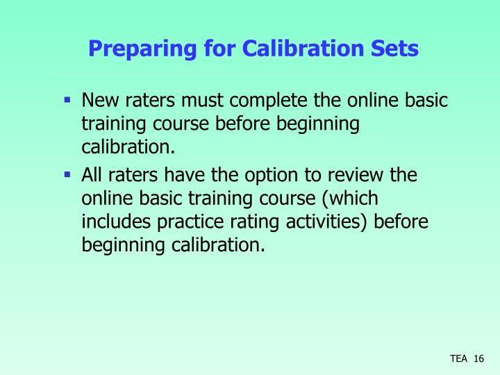 Preparing for Calibration Sets