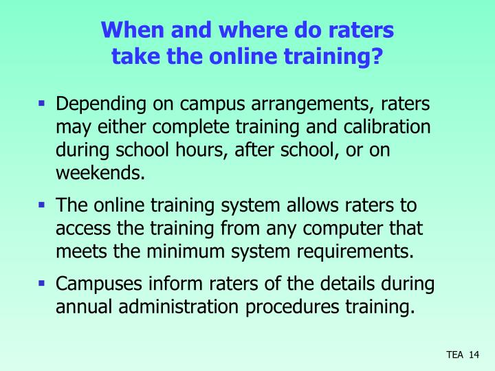 When and where do raters