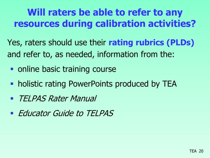 Will raters be able to refer to any