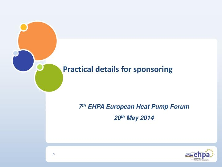 7 th ehpa european heat pump forum 20 th may 2014