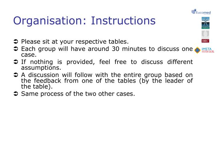 Organisation instructions