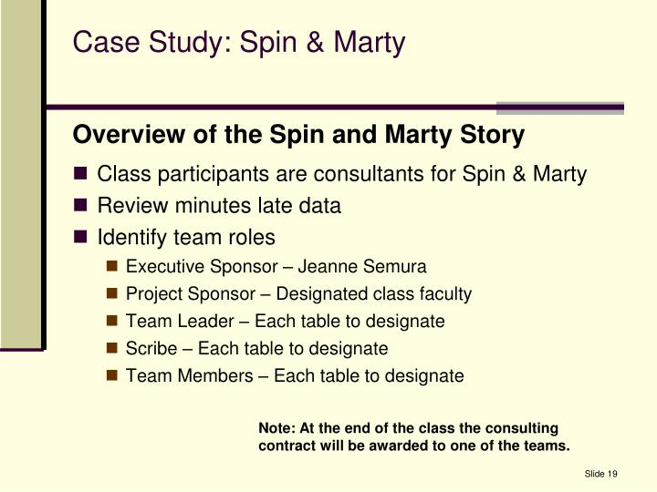 Case Study: Spin & Marty