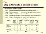 do step 5 generate select solutions