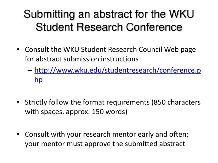 Submitting an abstract for the WKU Student Research Conference