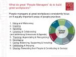 what do great people managers do to build great workplaces