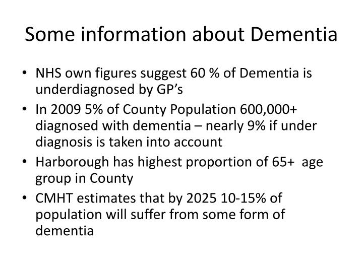 Some information about dementia