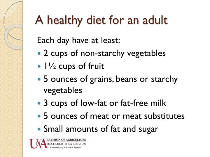 A healthy diet for an adult