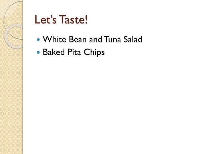 Let's Taste!