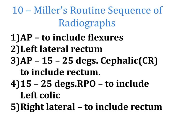 10 miller s routine sequence of radiographs