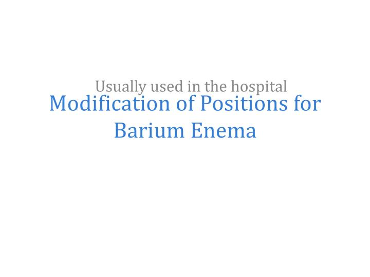 Modification of Positions for Barium