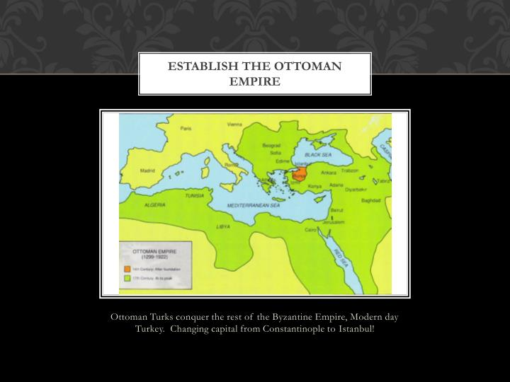 Establish the Ottoman