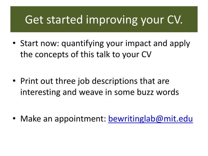 Get started improving your CV.