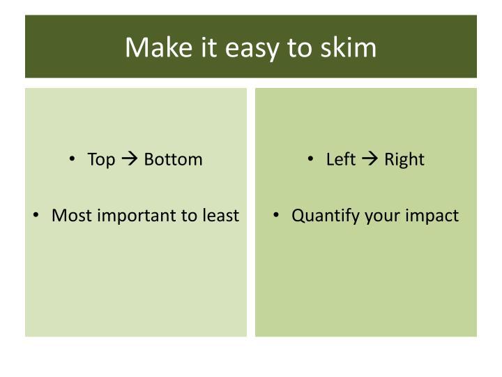Make it easy to skim