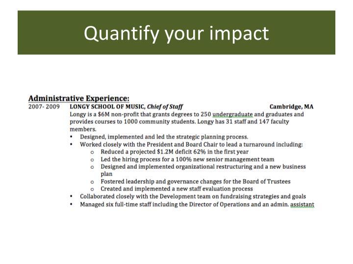 Quantify your impact