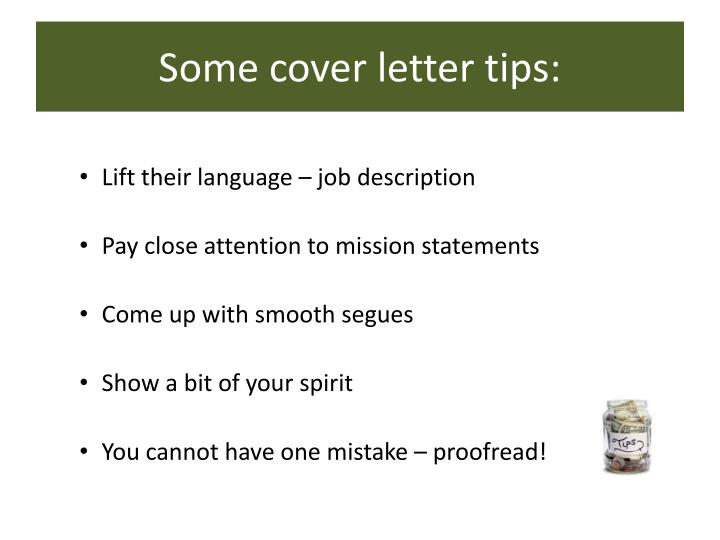 Some cover letter tips: