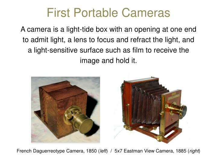 First Portable Cameras