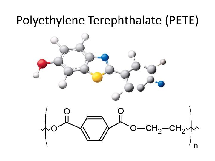 Polyethylene Terephthalate (PETE)