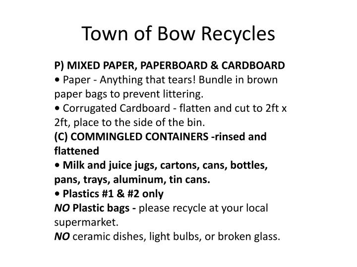 Town of Bow Recycles