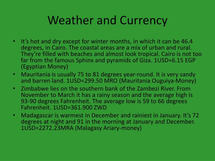 Weather and Currency